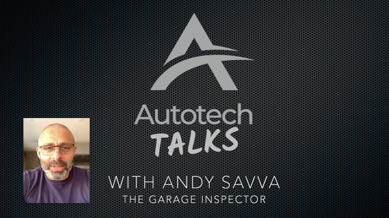 Autotech Talks with Andy Savva, The Garage Inspector